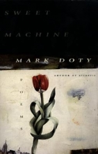 Doty, Mark Sweet Machine