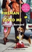 Bernard, Jennifer The Fireman Who Loved Me