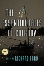 Chekhov, Anton Pavlovich The Essential Tales of Chekhov