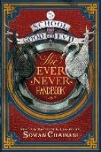 Boghani, Ami,   Chainani, Soman,   Blank, Michael The School for Good and Evil: The Ever Never Handbook