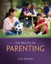 Brooks, Jane B. The Process of Parenting