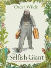 Oscar Wilde,   Alexis Deacon The Selfish Giant