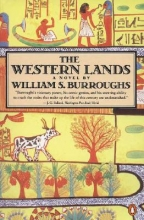 Burroughs, William S. The Western Lands