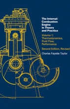 Taylor, Charles Fayette Internal Combustion Engine in Theory and Practice