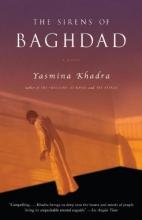 Khadra, Yasmina The Sirens of Baghdad