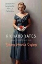 Yates, Richard Young Hearts Crying