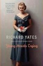 Yates, Richard Young Hearts Crying