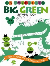 Emberley, Ed Ed Emberley`s Big Green Drawing Book