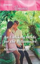 Douglas, Michelle An Unlikely Bride for the Billionaire