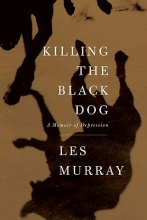 Murray, Les A. Killing the Black Dog