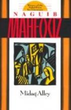 Mahfouz, Naguib Midaq Alley
