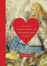 Day, David Alice`s Adventures in Wonderland Decoded