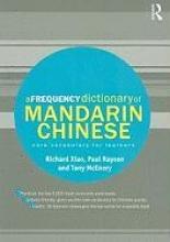 Richard Xiao,   Paul Rayson,   Tony McEnery A Frequency Dictionary of Mandarin Chinese