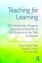 Claire Howell Major,   Michael S. Harris,   Todd Zakrajsek Teaching for Learning