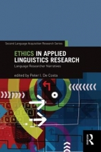 Costa, Peter I. de Ethics in Applied Linguistics Research