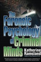 Ramsland, Katherine The Forensic Psychology of Criminal Minds