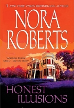 Roberts, Nora Honest Illusions