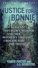 Foster, Karen,   Schecter, I. J. Justice for Bonnie