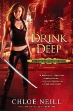 Neill, Chloe Drink Deep
