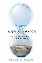 Marks, Susan J. Aqua Shock