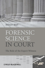 Wall, Wilson Forensic Science in Court