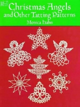 Monica Hahn Christmas Angels and other Tatting Patterns