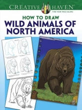 Ted Rechlin Creative Haven Wild Animals of North America Draw and Color
