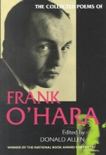 O`Hara, Frank The Collected Poems of Frank O`Hara