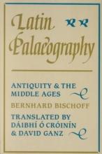 Bernhard Bischoff Latin Palaeography
