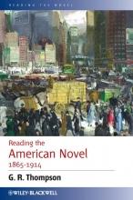 Thompson, G. R. Reading the American Novel 1865-1914