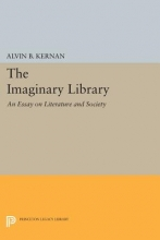 Kernan, Ab The Imaginary Library - An Essay on Literature and Society