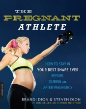 Brandi Dion,   Steven Dion,   Perry McIntosh,   Joel Heller The Pregnant Athlete