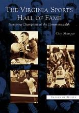 Shampoe, Clay The Virginia Sports Hall of Fame