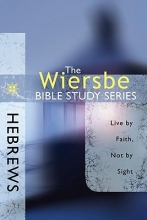 Wiersbe, Warren W. Hebrews