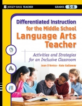 Joan D`Amico,   Kate Gallaway,   Karen Eich Drummond Differentiated Instruction for the Middle School Language Arts Teacher