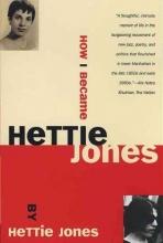 Jones, Hettie How I Became Hettie Jones