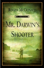 McDonald, Roger Mr. Darwin`s Shooter