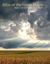 Center for Great Plains Studies Atlas of the Great Plains