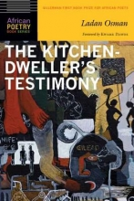 Osman, Ladan The Kitchen-Dweller`s Testimony