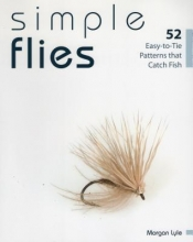Lyle, Morgan Simple Flies