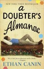 Canin, Ethan A Doubter`s Almanac