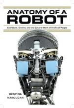 Kakoudaki, Despina Anatomy of a Robot