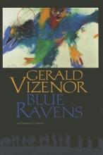 Vizenor, Gerald Blue Ravens
