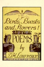 Lawrence, D. H. Birds, Beasts and Flowers