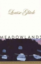 Gluck, Louise Meadowlands
