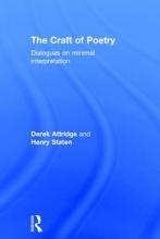Attridge, Derek,   Staten, Henry The Craft of Poetry