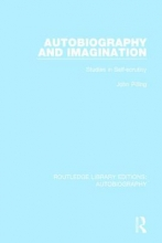 Pilling, John Autobiography and Imagination