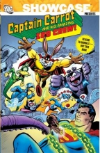 Thomas, Roy,   Conway, Gerry,   Shaw, Scott Showcase Presents Captain Carrot and His Amazing Zoo Crew!