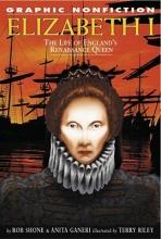 Shone, Rob Elizabeth I: The Life of England`s Renaissance Queen