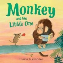 Alexander, Claire Monkey and the Little One